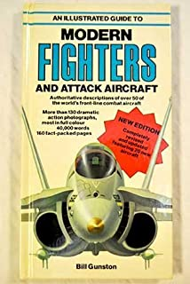 Fighters: Guide to Modern Fighters and Attack Aircraft by Bill Gunston