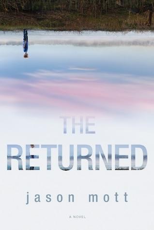 The Returned by Jason Mott