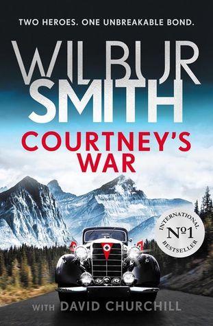 Courtney's War by Wilbur Smith, David Churchill