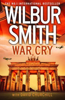 War Cry by Wilbur Smith, David Churchill