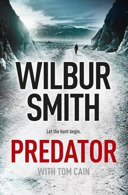 Predator by Wilbur Smith, Tom Cain