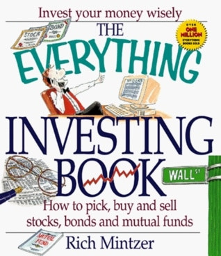 The Everything Investing Book by Rich Mintzer, Annette Racond