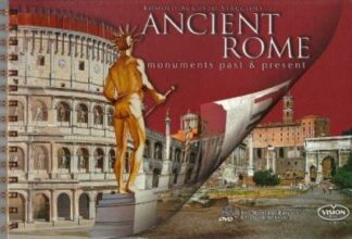 Ancient Rome: Monuments Past & Present (with CD-ROM) by Romolo Augusto Staccioli