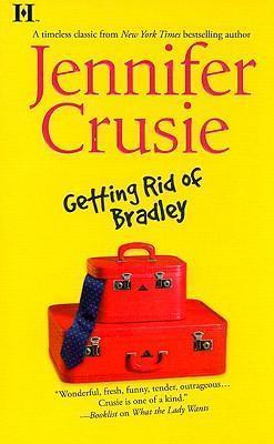 Getting Rid of Bradley by Jennifer Crusie