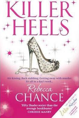 Killer Heels by Rebecca Chance