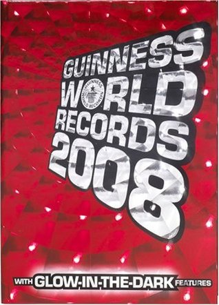 Guinness World Records 2008 (with Glow-in-the-Dark Features) by Craig Glenday