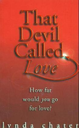 That Devil Called Love by Lynda Chater