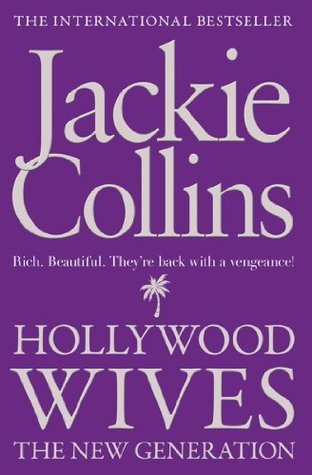 Hollywood Wives: The New Generation by Jackie Collins