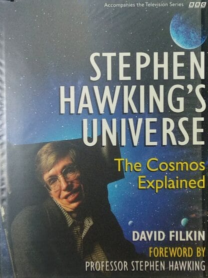 Stephen Hawking's Universe: The Cosmos Explained by David Filkin