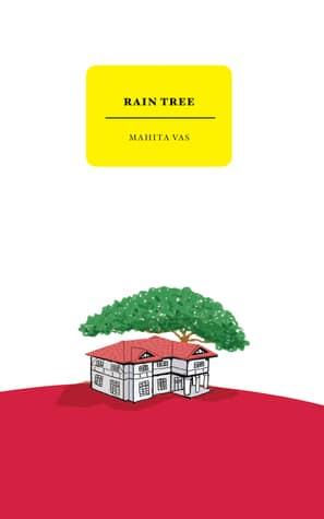 Rain Tree by Mahita Vas