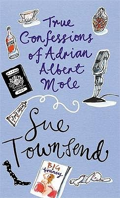 True Confessions of Adrian Albert Mole by Sue Townsend