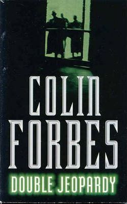 Double Jeopardy by Colin Forbes