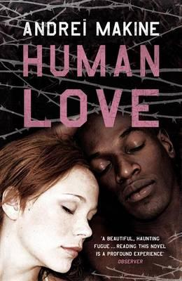Human Love by Andrei Makine