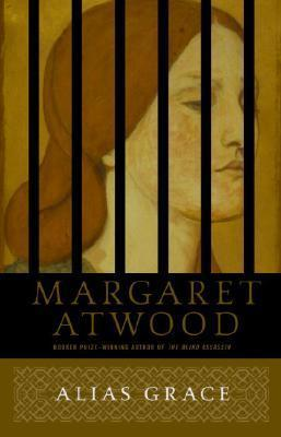 Alias Grace by Margaret Atwood