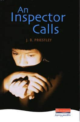 An Inspector Calls by J.B Priestley