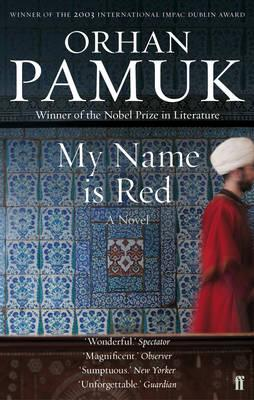 My Name Is Red by Orhan Pamuk
