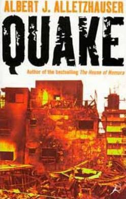 Quake by Albert J. Alletzhauser