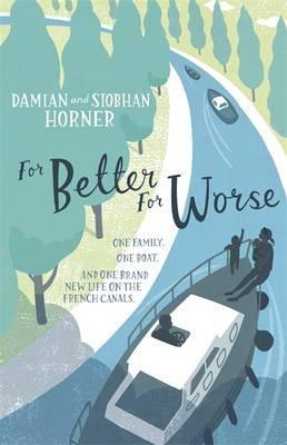 For Better, For Worse by Damian Horner