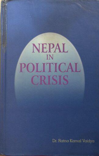 Nepal in Political Crisis by Ratna Kamal Vaidya