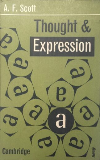 Thought & Expression (1962) by A. F. Scott