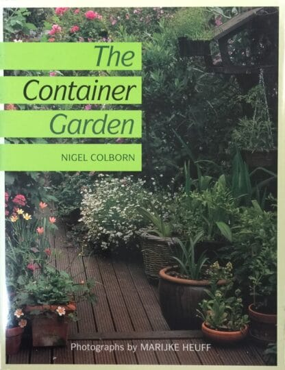 The Container Garden by Nigel Colborn