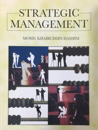 Strategic Management by Mohd. Khairuddin Hashim