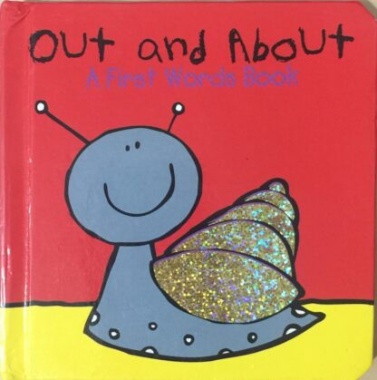 Out and About: A First Words Book by Julie Clough