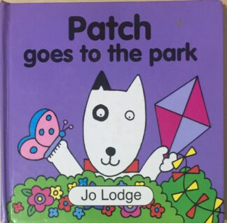 Patch Goes to the Park by Jo Lodge