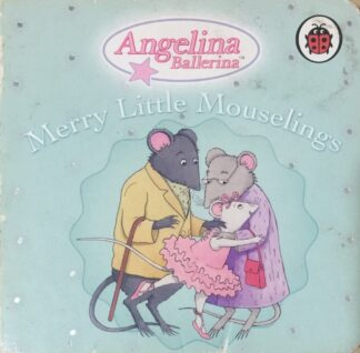 Angelina Ballerina: Merry Little Mouselings