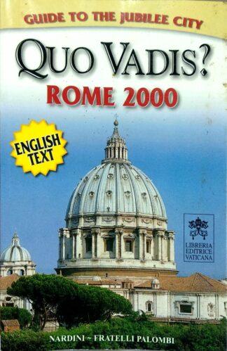 Quo Vadis? Rome 2000 by F. Papafava, A. M. Pergolizzi