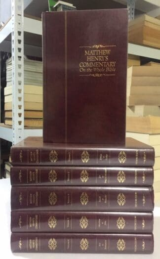 Matthew Henry's Commentary on the Whole Bible (Six volume set) by Matthew Henry