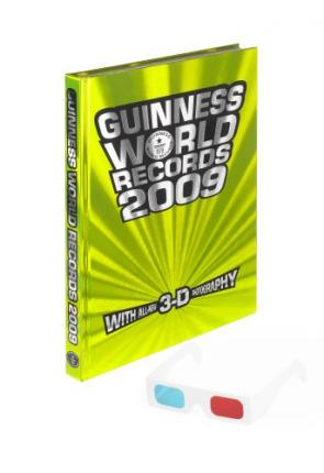 Guinness World Records 2009 (with All-New 3-D Photography) by Craig Glenday
