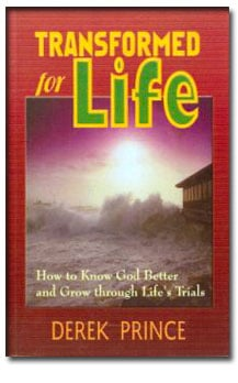 Transformed for Life by Derek Prince