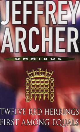 Twelve Red Herrings / First Among Equals by Jeffrey Archer