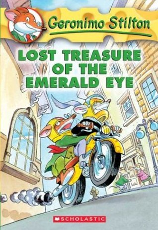 Geronimo Stilton #1: Lost Treasure of the Emerald Eye by Geronimo Stilton