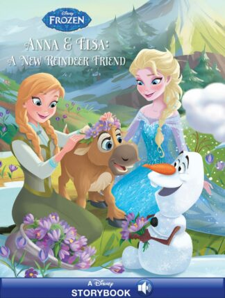 Disney's Frozen: Anna & Elsa: A New Reindeer Friend by Jessica Julius