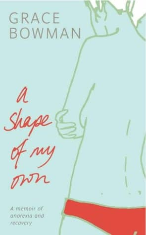 A Shape Of My Own by Grace Bowman