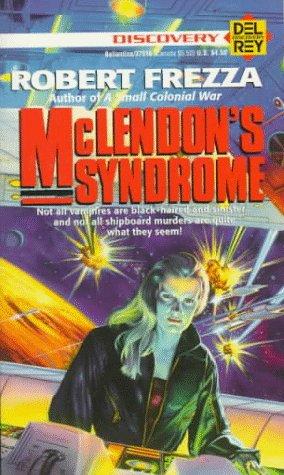 McLendon's Syndrome by Robert Frezza