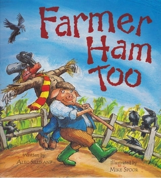Farmer Ham Too by Alec Sillifant