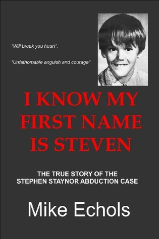 I Know My First Name Is Steven (Dust Jacket Missing) by Mike Echols
