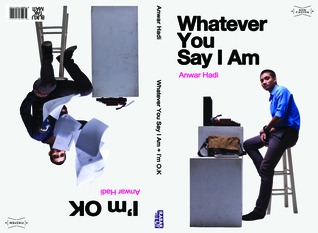 Whatever You Say I Am / I'm OK (Bilingual English-Malay) by Anwar Hadi