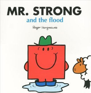 Mr Strong and the Flood by Roger Hargreaves