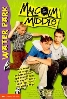 Malcolm in the Middle: Water Park by Tom Mason