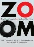 Zoom: The Global Race to Fuel the Car of the Future by Iain Carson