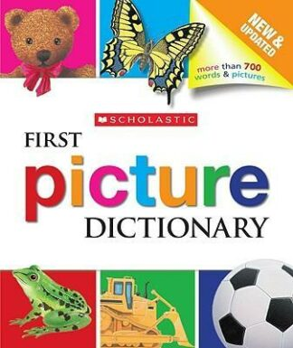 First Picture Dictionary by Scholastic