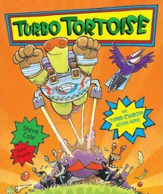Turbo Tortoise by Steve Cole