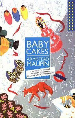 Babycakes by Armistead Maupin