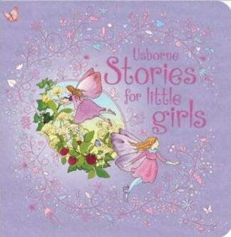 Usborne Stories For Little Girls by Lesley Sims