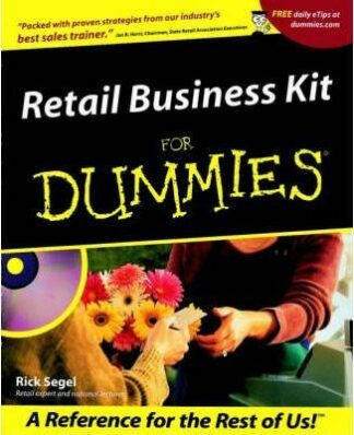 Retail Business Kit For Dummies by Rick Segel