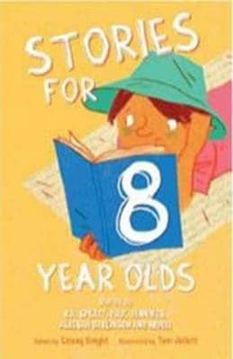 Stories for 8 Year Olds by Linsay Knight
